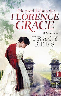 Die zwei Leben der Florence Grace von Peschel,  Elfriede, Rees,  Tracy