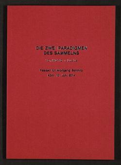 Die zwei Paradigmen des Sammelns von Lucius,  Wulf D. v.