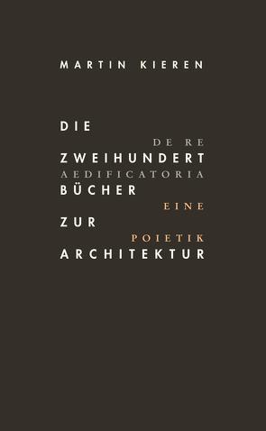 Die Zweihundert Bücher zur Architektur von Kieren,  Martin