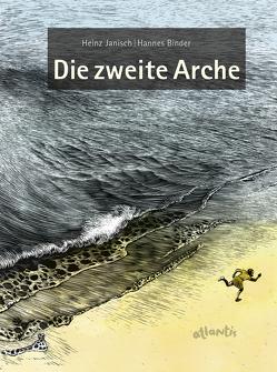 Die zweite Arche von Binder,  Hannes, Janisch,  Heinz
