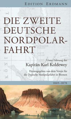 Die Zweite Deutsche Nordpolarfahrt von Koldewey,  Karl Christian, Krause,  Reinhard