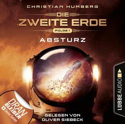 Die zweite Erde – Folge 01 von Humberg,  Christian, Siebeck,  Oliver