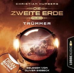 Die zweite Erde – Folge 03 von Humberg,  Christian, Siebeck,  Oliver