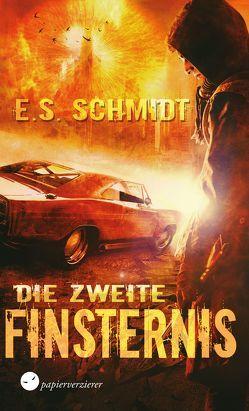 Die zweite Finsternis von Schmidt,  E. S.