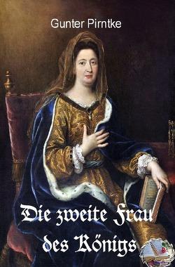 Die zweite Frau des Königs von Pirntke,  Gunter