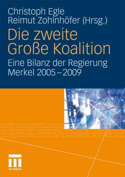 Die zweite Große Koalition von Egle,  Christoph, Zohlnhöfer,  Reimut