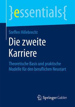 Die zweite Karriere von Hillebrecht,  Steffen