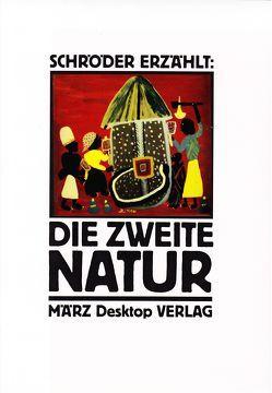 Die Zweite Natur von Kalender,  Barbara, Schröder ,  Jörg
