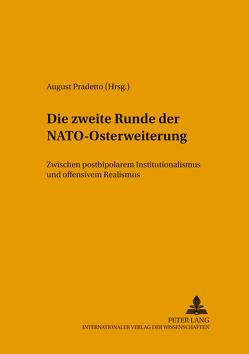 Die zweite Runde der NATO-Osterweiterung von Pradetto,  August