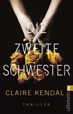 Die zweite Schwester von Kendal,  Claire, Uplegger,  Sybille