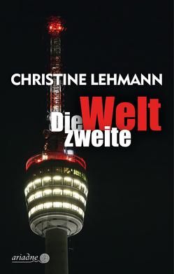 Die zweite Welt von Lehmann,  Christine