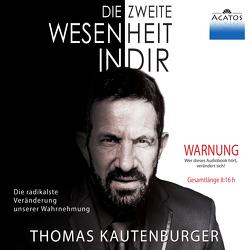 Die zweite Wesenheit in Dir von Kautenburger,  Thomas