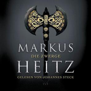 Die Zwerge (Die Zwerge 1) von Heitz,  Markus, Steck,  Johannes
