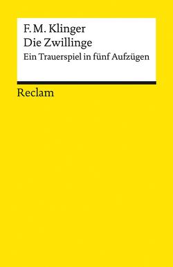 Die Zwillinge von Klinger,  Friedrich Maximilian, Košenina,  Alexander