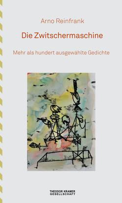 Die Zwitschermaschine von Kaiser,  Konstantin, Koch,  Jeanette, Reinfrank,  Arno, Rinck,  Monika