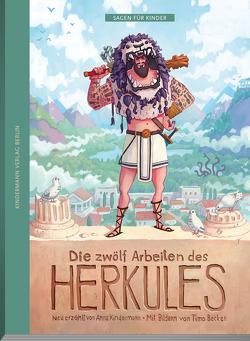Die zwölf Arbeiten des Herkules von Becker,  Timo, Kindermann,  Anna