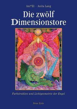 Die zwölf Dimensionstore von Lang,  Anita