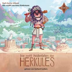 Die zwölf Heldentaten des Herkules von Becker,  Timo, Garbers,  Gerhard, Kindermann,  Anna