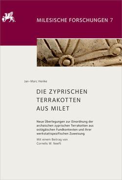Die zyprischen Terrakotten aus Milet von Henke,  Jan-Marc, Neeft,  Cornelis W.