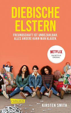 Diebische Elstern von Lemke,  Stefanie Frida, Smith,  Kirsten