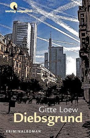Diebsgrund von Loew,  Gitte