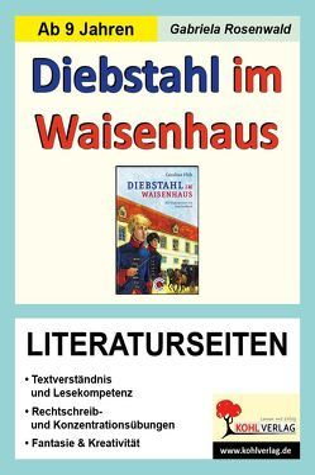 Diebstahl im Waisenhaus / Literaturseiten von Rosenwald,  Gabriela