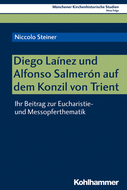 Diego Laínez und Alfonso Salmerón auf dem Konzil von Trient von Bischof,  Franz Xaver, Steiner,  Niccolo, Unterburger,  Klaus