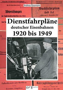 Dienstfahrpläne Deutscher Eisenbahnen von Rasemann,  Andreas