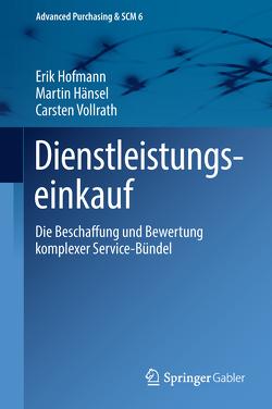 Dienstleistungseinkauf von Hänsel,  Martin, Hofmann,  Erik, Vollrath,  Carsten