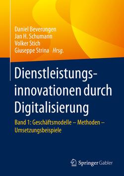 Dienstleistungsinnovationen durch Digitalisierung von Beverungen,  Daniel, Schumann,  Jan H., Stich,  Volker, Strina,  Giuseppe