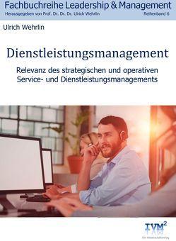 Dienstleistungsmanagement von Wehrlin,  Ulrich