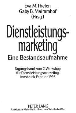 Dienstleistungsmarketing von Mairamhof,  Gaby B., Thelen,  Eva