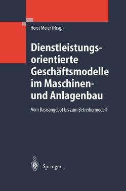 Dienstleistungsorientierte Geschäftsmodelle im Maschinen- und Anlagenbau von Meier,  Horst, Schramm,  J.J.