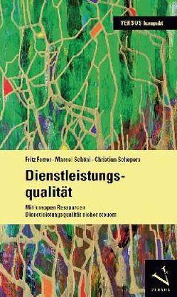 Dienstleistungsqualität von Forrer,  Fritz, Schepers,  Christian, Schöni,  Marcel
