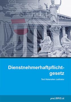 Dienstnehmerhaftpflichtgesetz von proLIBRIS VerlagsgesmbH