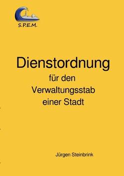 Dienstordnung für den Verwaltungsstab einer Stadt von Steinbrink,  Jürgen