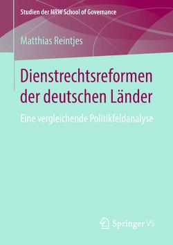 Dienstrechtsreformen der deutschen Länder von Reintjes,  Matthias