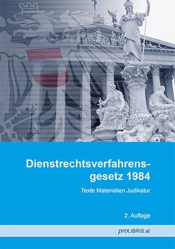 Dienstrechtsverfahrensgesetz 1984 von proLIBRIS VerlagsgesmbH