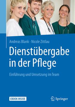 Dienstübergabe in der Pflege von Blank,  Andreas, Zittlau,  Nicole