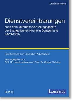 Dienstvereinbarungen nach dem Mitarbeitervertretungsgesetz der Evangelischen Kirche in Deutschland (MVG-EKD) von Joussen,  Jacob, Thüsing,  Gregor