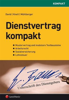 Dienstvertrag kompakt von David,  Elisabeth, Knell,  Alexandra, Mühlberger,  Daniela