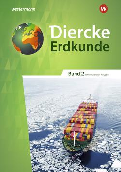 Diercke Erdkunde / Diercke Erdkunde – Differenzierende Ausgabe 2020 für Nordrhein-Westfalen