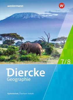 Diercke Geographie / Diercke Geographie – Ausgabe 2017 für Gymnasien in Sachsen-Anhalt