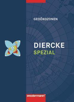 Diercke Spezial / Diercke Spezial – Ausgabe 2009 für die Sekundarstufe II von Engelmann,  Dieter, Scholz,  Fred