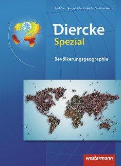 Diercke Spezial / Diercke Spezial – Ausgabe 2009 für die Sekundarstufe II von Gans,  Paul, Schmitz-Veltin,  Ansgar, West,  Christina