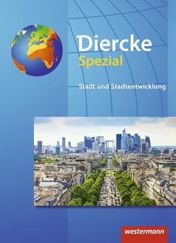 Diercke Spezial / Diercke Spezial – Aktuelle Ausgabe für die Sekundarstufe II von Claassen,  Klaus