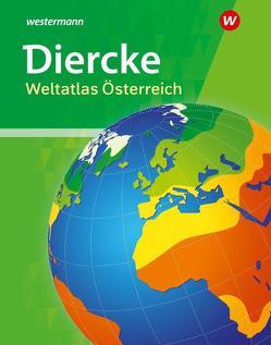 Diercke Weltatlas Österreich von Förster,  Franz
