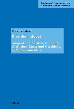 Dies diem docet von Krause,  Hans-Joachim, Schubert,  Ernst