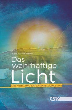 Dies ist das wahrhaftige Licht von Smith,  Hamilton