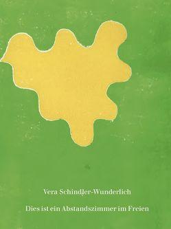 Dies ist ein Abstandszimmer im Freien von Arnold,  Ferdinand, Happel,  Lioba, Schindler-Wunderlich,  Vera